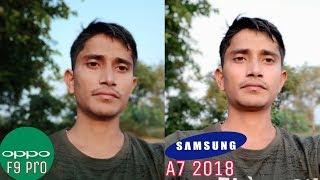 Galaxy A7 2018 vs OPPO F9 Pro Camera Comparison