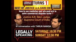 Best of Justice A.K Sikri, Judge, Supreme Court on Legally Speaking