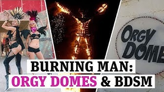 Burning Man Festival 2019: Orgy domes, BDSM and erotic parties