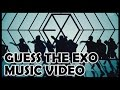 Kpop Quiz: Guess the EXO Music Video
