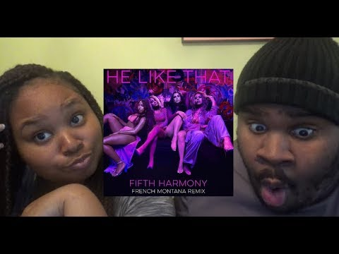FIFTH HARMONY - HE LIKE THAT REMIX - REACTION (EXTREMELY HONEST)