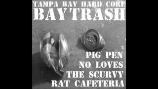T.B.H.C. BAY TRASH 4 WAY SPLIT FULL ALBUM