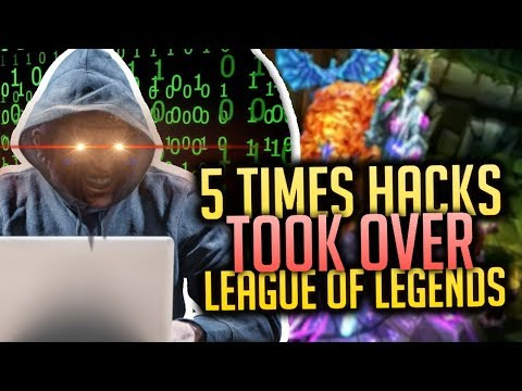 5 Times HACKS Took Over League of Legends