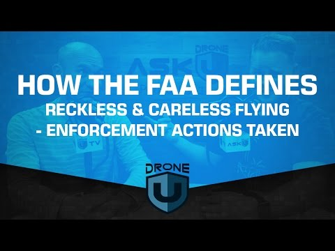 How the FAA defines reckless and careless flying - Enforcement actions they've taken