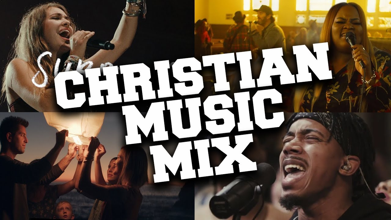 Christian Music 2020 Mix Best Praise And Worship Songs 2020 Youtube