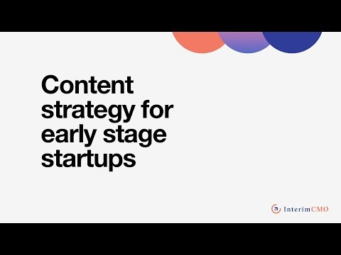 Effective Content Marketing for Early Stage Startups