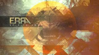 ERRA - Spirits Away (Official Stream)