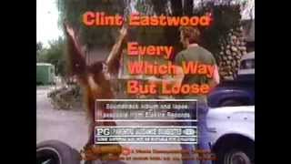 Every Which Way But Loose TV trailer 1978