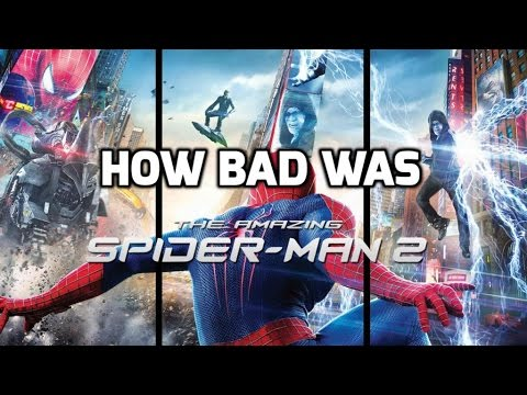 How Bad Was The Amazing SpiderMan 2?