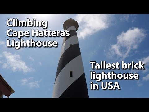 Climbing Cape Hatteras Lighthouse - Buxton, NC