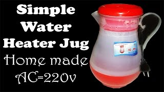 How to Make Simple ★★★Water Heater Jug★★★ Homemade Project