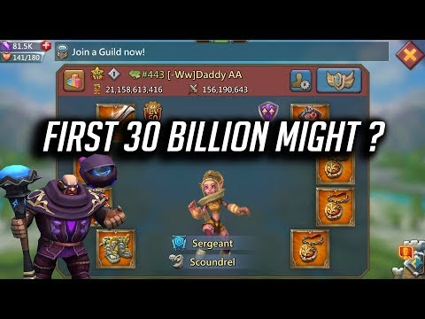 First 30 Billion Might  - Lords Mobile