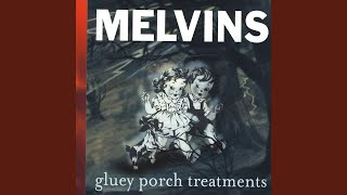 Provided to YouTube by Pias UK Limited Exact Paperbacks · Melvins G...
