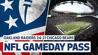 NFL GAMEDAY PASS | OAKLAND RAIDERS 24-21 CHICAGO BEARS