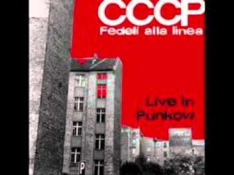 CCCP  -  Live in Punkow (traccia 1, Original Version)