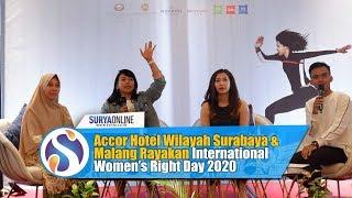 Reporter : luthfi husnika editor video saiful sholichfudin dalam rangka memperingati international women's right day (iwd) 2020, accor hotel di jawa timur ...