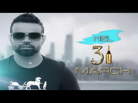 31 MARCH - MIEL - SARPANCH RECORDS - NEW OFFICIAL AUDIO 2016