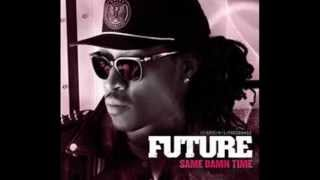 Future ft Rick Ross ,Wale and Lil Wayne- same damn time (remix 2013)