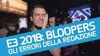 E3 2018: Bloopers e papere dalla fiera di Los Angeles!