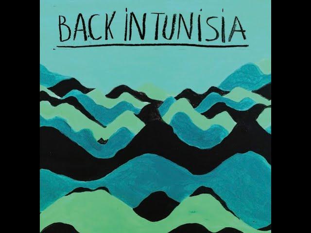 """""""Back in Tunisia""""  teaser nouvel album 30 avril 2021"""