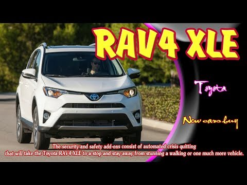 2019 toyota rav4 xle | 2019 toyota rav4 xle hybrid | 2019 toyota rav4 xle limited | new cars buy