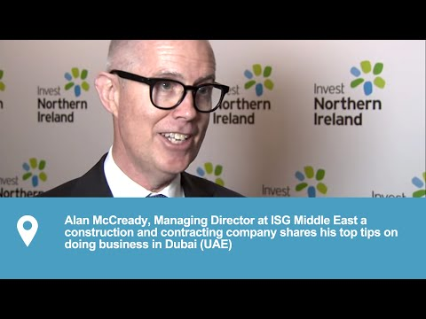 Doing Business in Dubai | Business Culture & Top Tips | Alan McCready