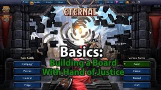 ETERNAL BASICS #2 - Building a Board with Hand of Justice