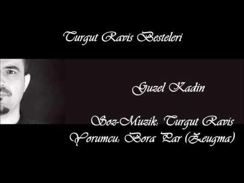 Turgut Raviş Besteleri - Güzel Kadın ( Keman Versiyon )