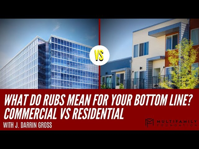 What Do RUBS Mean for Your Bottom Line? Commercial vs Residential