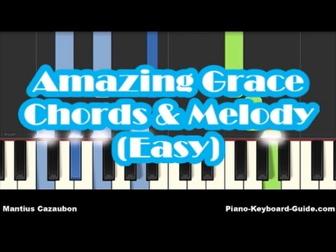 How To Play Amazing Grace On Piano Easy Chords And Melody Notes
