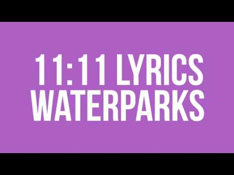 11:11 Lyric Video- Waterparks