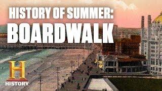 History of Summer: At the Boardwalk | History
