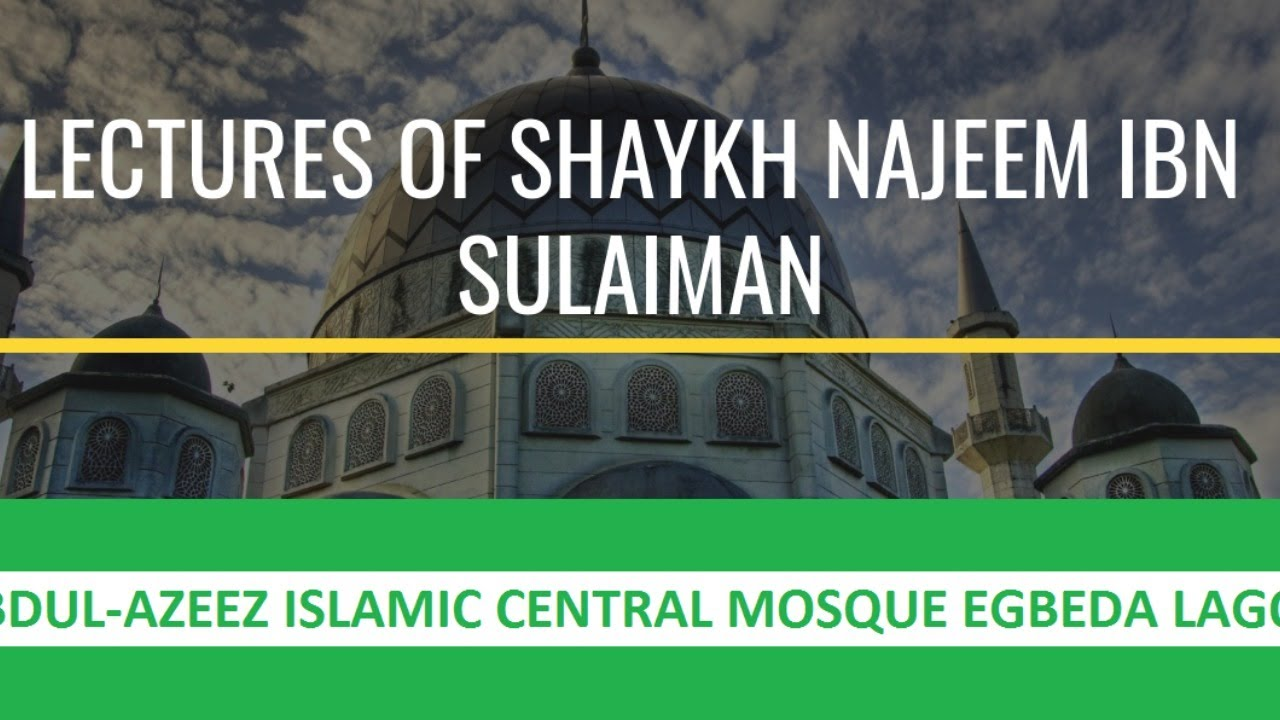 Download Halqah of Shaykh Najeem Ibn Sulaiman