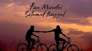 Five Minutes - Selamat Tinggal (Cover by El Shinta) | (Lirik)