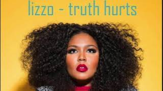 Lizzo - Truth Hurts (Clean)