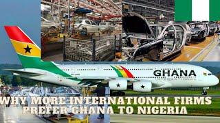 Why More International Firms Prefer Ghana To Nigeria