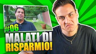 MALATI DI RISPARMIO #6: Il PADRE PEGGIORE del MONDO!