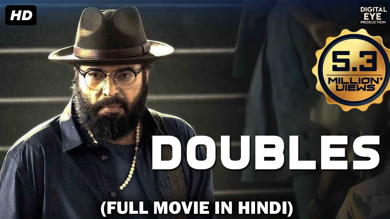 Download Doubles (2021) Full Movie - Latest South Indian Hindi Dubbed Movies 2021 Full Move | Mammootty
