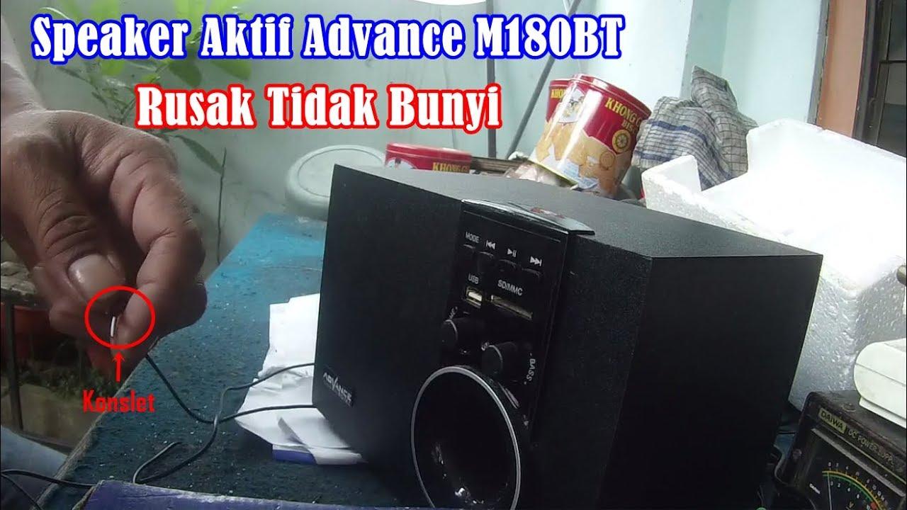 Servis Speaker Aktif Advance M180bt Rusak Tidak Bunyi Youtube T101bt