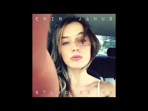 """""""Stand By Me"""" — Erin Janus (Shane August remix)"""