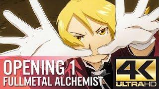 Fullmetal Alchemist Brotherhood Opening 1 Again [4K Ultra HD 2160p]