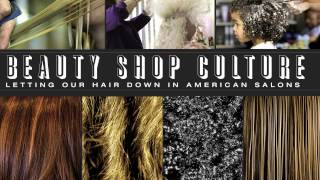 Beauty Shop Culture, Extended Cut