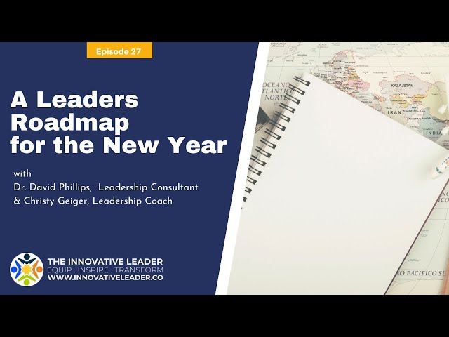 TILP27 Leaders Roadmap for the New Year