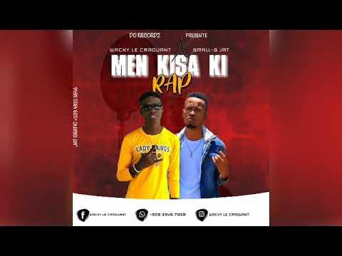 Download Waky Le Craquant Feat Small-G JAT (Men Kisa Ki Rap/Officiel Audio)