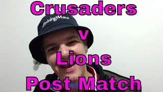 Crusaders v Lions Post match Reaction