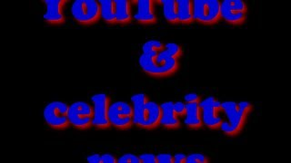 Episode 8 YouTube & celebrity gossip news Tommy & Chris