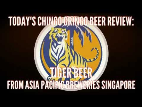 Chingo Gringo Beer Review #29: Tiger Beer - Asia Pacific Breweries Singapore