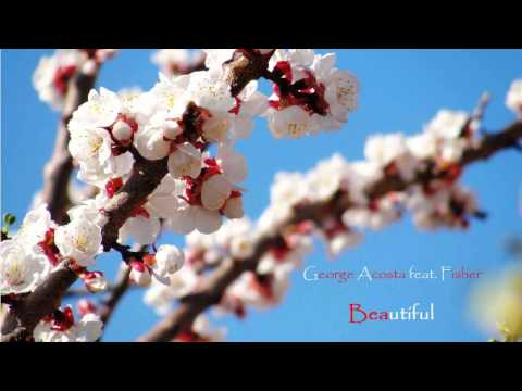 George Acosta feat Fisher  Beautiful