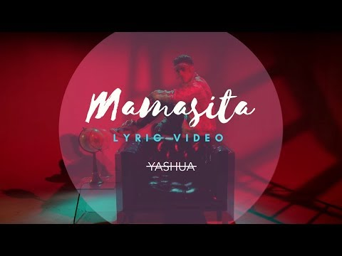 Yashua - Mamasita (Official Lyric Video)