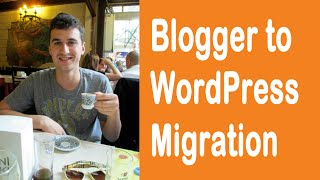 Move Your Blog from Blogger to WordPress (migration) - EASY!